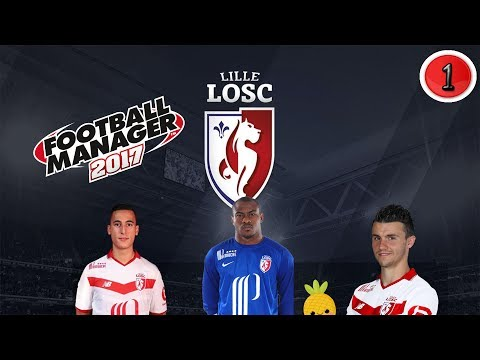 CARRIERE LOSC #1|Football Manager 2017