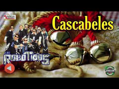 GRUPO LOS ROBOTICOS- CASCABELES