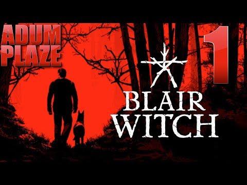 Adum Plaze: Blair Witch (Part 1)