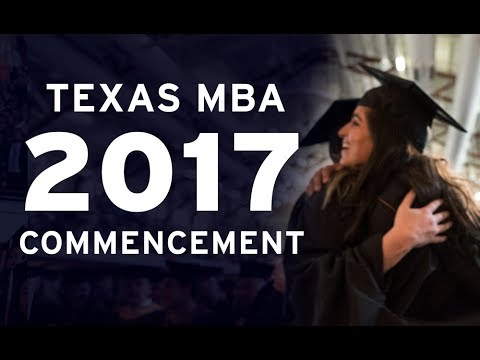 2017 Texas MBA Commencement Ceremony
