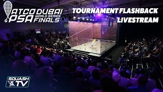 Squash: World Series Finals 2017/18 - Tournament Flashback