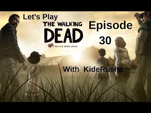 Let's Play The Walking Dead (Blind) - Episode 30 [Meeting with stranger]
