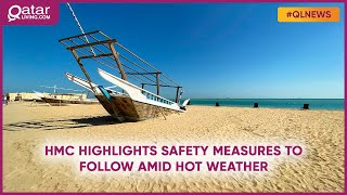 HMC highlights safety measures to follow amid hot weather