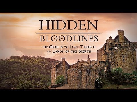 Hidden Bloodlines: The Grail \u0026 The Lost Tribes In The Lands Of The North (2017) Trailer
