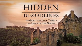 Hidden Bloodlines: The Grail & the Lost Tribes in the Lands of the North (2017) Trailer