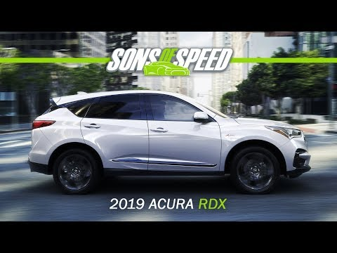 2019 Acura RDX A-Spec ALL NEW - FIRST DRIVE | Sons of Speed