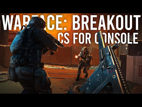 Warface: Breakout - Counter-Strike For Console Gamers