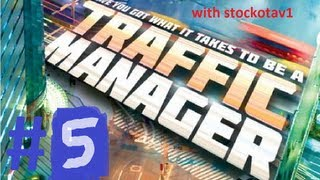 lets play traffic manager EP005