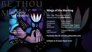 Watch John Rutter Wings Of The Morning video