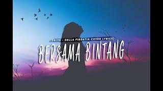 Download Lagu DRIVE - Bersama Bintang - Della Firdatia cover (Lirik) mp3