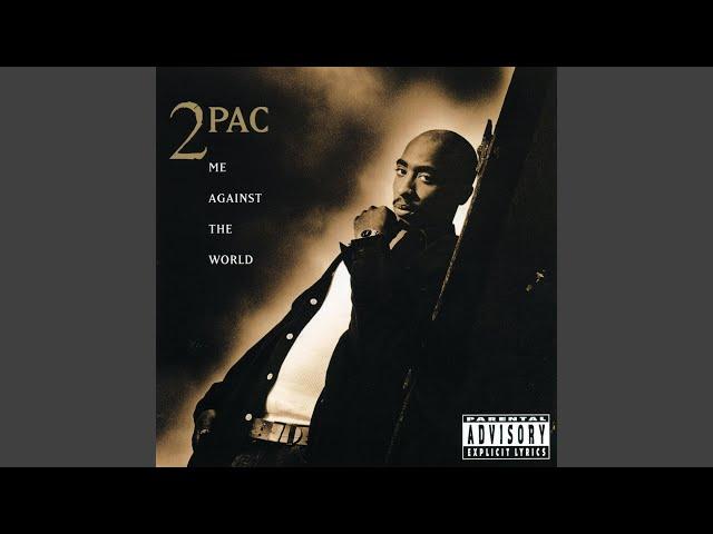 2Pac – Me Against the World Lyrics | Genius Lyrics