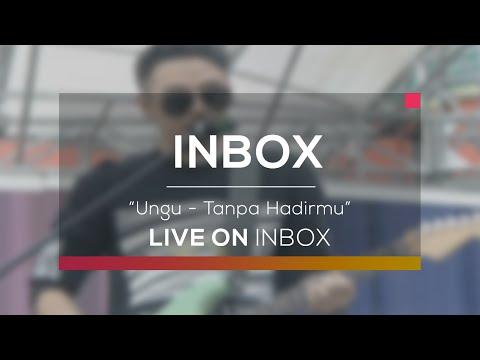 Ungu - Tanpa Hadirmu (Live On Inbox)