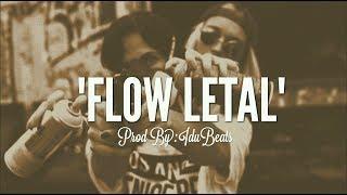 """FLOW LETAL"" - BASE DE RAP HIP HOP INSTRUMENTAL (BY IDUBEATS)"