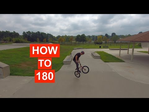 HOW TO 180 ON A BMX! -THE EASIEST WAY!