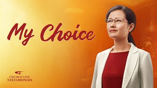 "Christian Testimony Video | ""My Choice"""