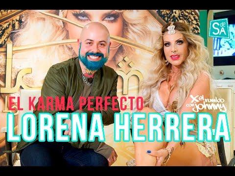 Lorena Herrera el Karma perfecto – Johnny Carmona
