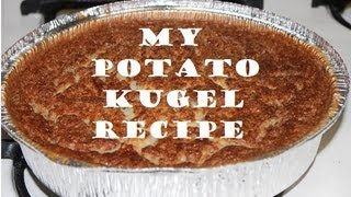My Potato Kugel Recipe