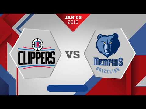 Memphis Grizzlies vs Los Angeles Clippers: January 2, 2018