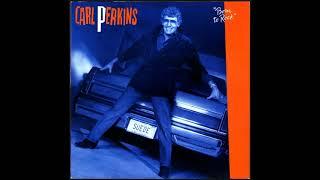 Carl Perkins -  Born to Rock YouTube Videos