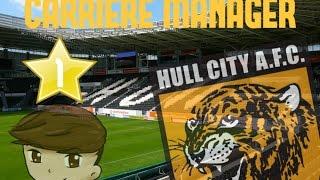 FIFA 16| Carrière Hull City| épisode 1| Un club en reconstruction