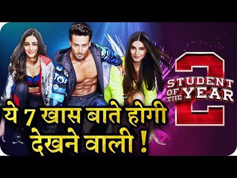 Student Of The Year 2 || 7 Interesting Things || Tiger Shroff || Ananya Pandey || Tara Sutaria