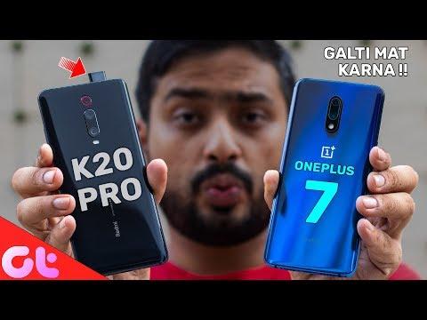 Redmi K20 Pro vs OnePlus 7 Full Comparison   AB GALTI MAT KARNA!   GT Hindi