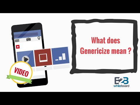 What does Genericize mean ?