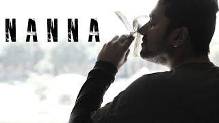 Nanna - Telugu Short Film 2018 || Directed By Sid Srikanth Reddy