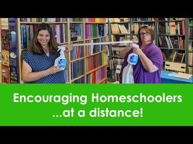 Encouraging Homeschoolers...at a distance!