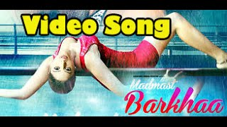 Madmast Barkhaa - Official Video Song Launch - Ekaansh Bhardwaj - Leena Kapoor !!!