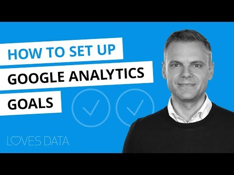 Google Analytics Goals Tutorial // How To Setup and Configure Goals