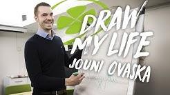 DRAW MY LIFE | Jouni Ovaska