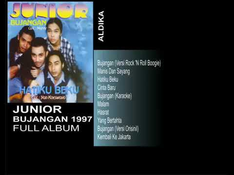 JUNIOR  - BUJANGAN 1997 FULL ALBUM
