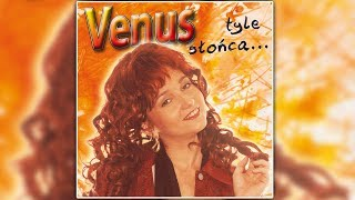 Venus Za Mną Nie Oglądaj Się