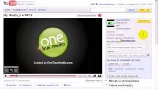 Pasa Videos de OneTrueMedia a Youtube