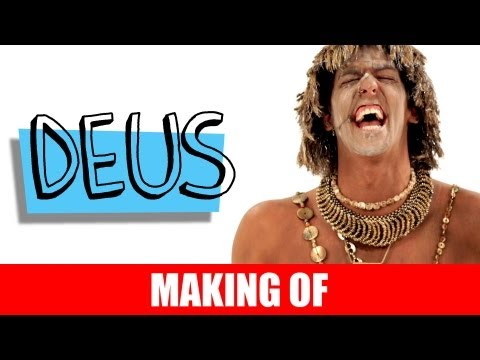 Making Of – Deus