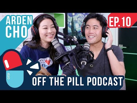Ryan and Arden Discuss Their Relationship (Ft. Arden Cho) - Off The Pill #10