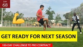 HOW TO GET SOCCER FIT IN 6-WEEKS (SUMMER TRAINING) | Day 68