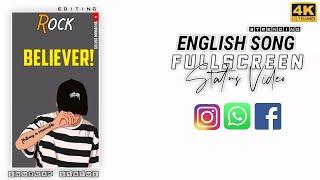 Believer english song whatsapp status ...