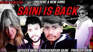 #saini kom hatili #new Saini song 2021#pavnesh Saini #chandrabhan saini#satveer saini