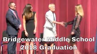 Bridgewater Middle School 2018 Graduation