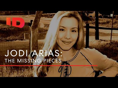 Jodi Arias: The Missing Pieces