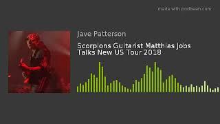 Video Scorpions Guitarist Matthias Jobs Talks New US Tour 2018 download MP3, 3GP, MP4, WEBM, AVI, FLV September 2018