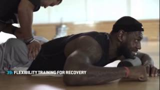 LeBron James - Flexibility Training for Recovery