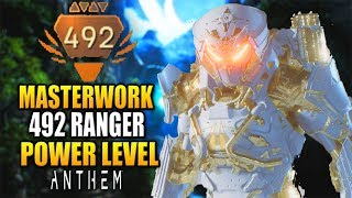 🔴 Anthem - 492 POWER LEVEL MASTERWORK RANGER GAMEPLAY WITH LEGENDARY WEAPONS