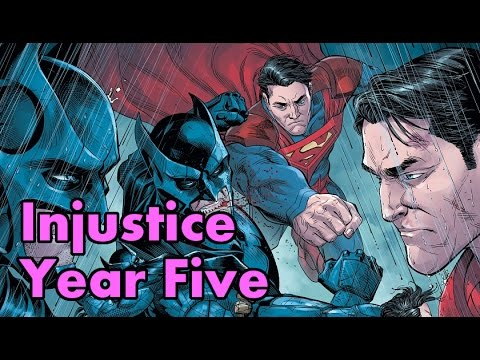 Injustice Year Five The Complete Story