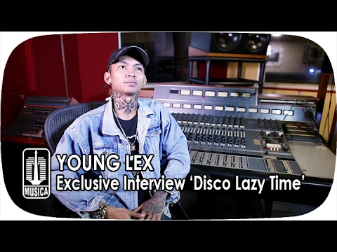 Young Lex - Disco Lazy Time (New Version) | Exclusive Interview