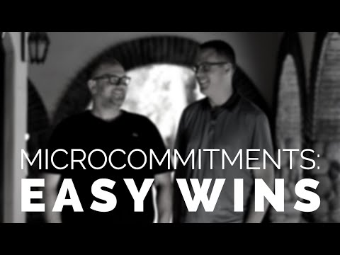 MICROCOMMITMENTS. Business Tip: Small Wins for Real Success