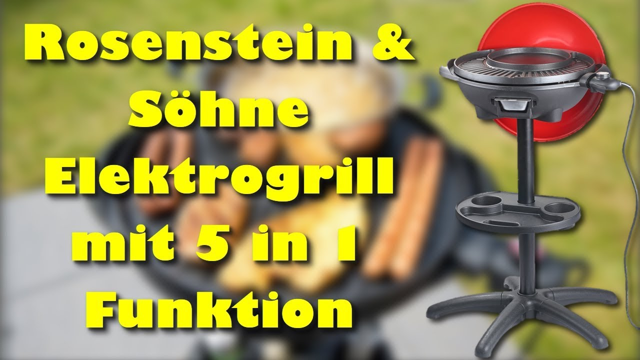 Bester Elektrogrill Review : Rosenstein söhne elektrogrill mit in funktion review youtube