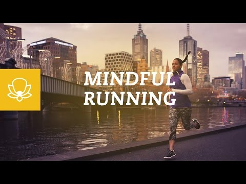 Mindful Running [Mindfulness Meditation While Doing Activities]